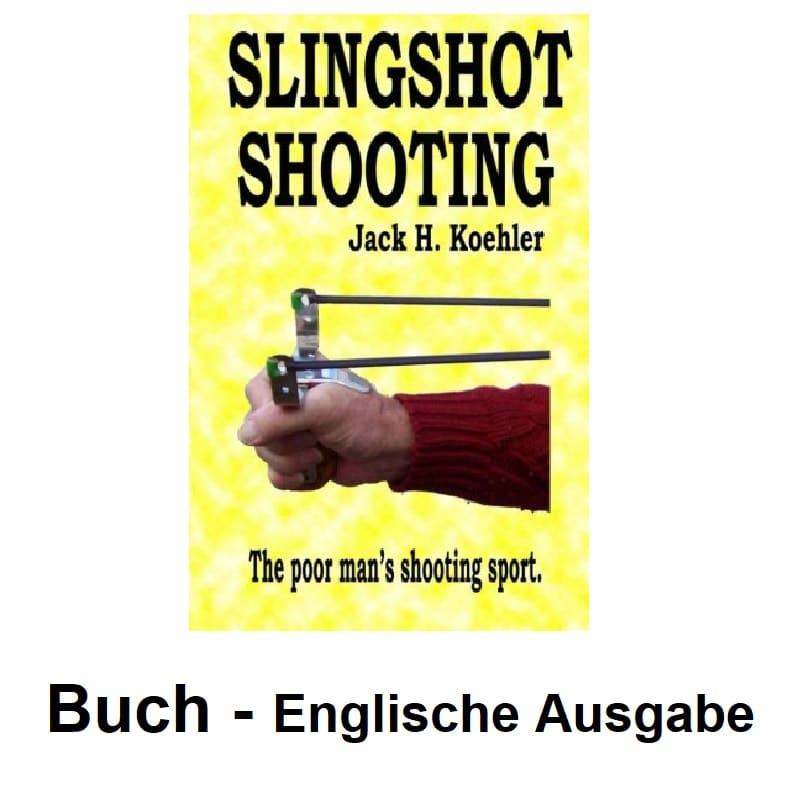 Slingshot Shooting Jack H. Koehler Book