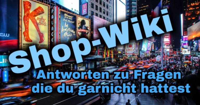 Shop-Wiki schleudershop info seite Hilfe zum Shop